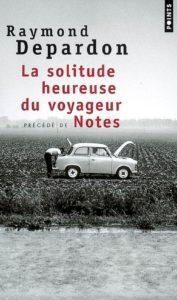 La solitude heureuse du voyageur - Notes