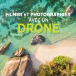 filmer Drone 150x150 Les techniques de vol pour réaliser une vidéo avec un drone