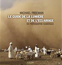 Livre lumiere freeman Les fondamentaux de la photographie : Qualité de la lumière