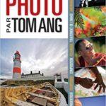 toute la photo tom ang 1 150x150 Les fondamentaux de la photographie : Qualité de la lumière