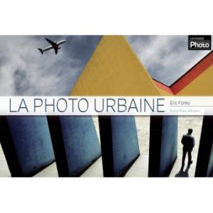 La photo urbaine 300x300 Deux Références : Eric Forey Serial Photographer et La Photo Urbaine