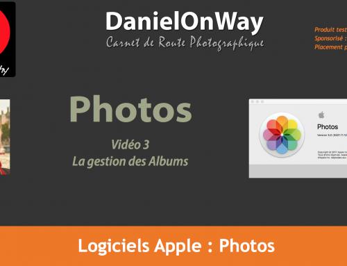 Le Classement avec les Albums dans Apple Photos – Chapitre 3