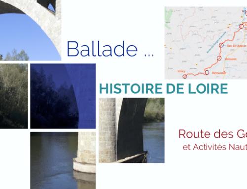 Découvrez Ballade … Ode vidéo au Fleuve Loire – 3ème épisode : La route des Gorges de la Loire, en vidéo