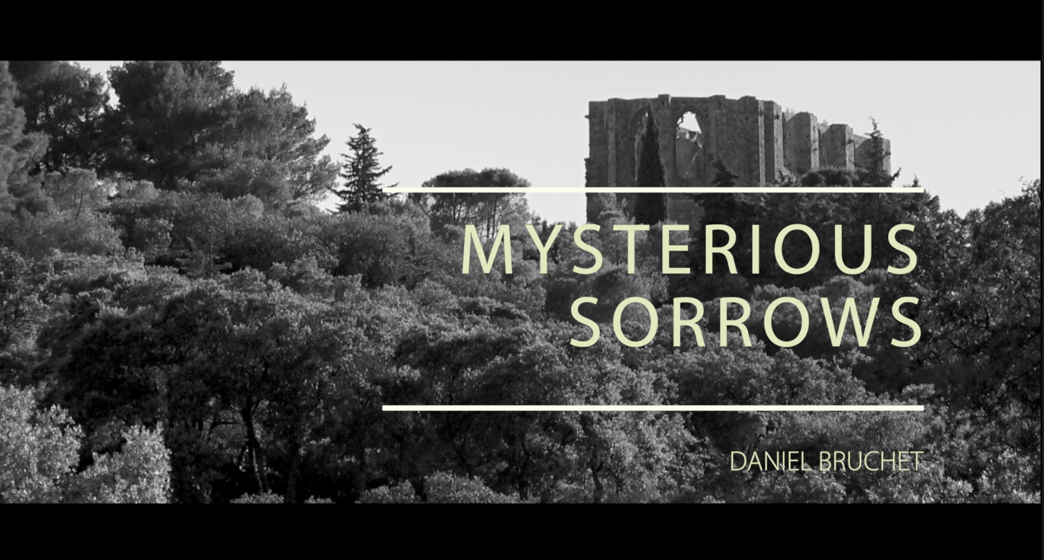 Mysterious Sorrows – Chagrins mystérieux
