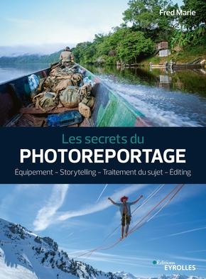 Les secrets du Photoreportage