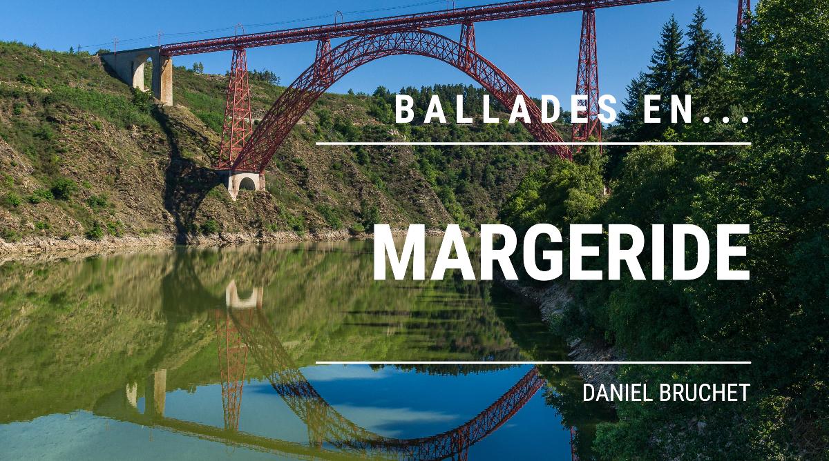 Balades en … Margeride