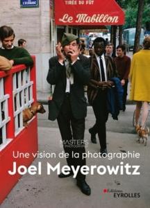 9782212678970 internet w290 216x300 Une vision de la photographie, Joel Meyerowitz
