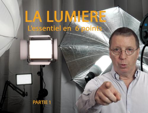 La Lumière. L'essentiel en 6 points – Eclairage Prise de vues Photo – Vidéo