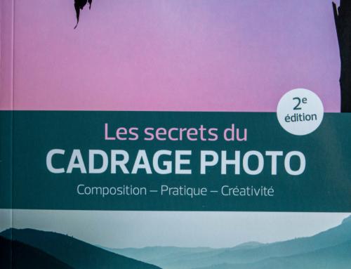 Mon avis sur … Les secrets du Cadrage Photo 2e Edition