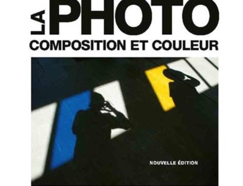 Mon avis sur … La Photo – Composition et Couleur