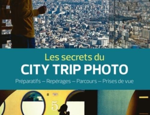 Mon avis sur … Les secrets du City Trip Photo