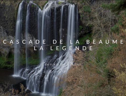 Nouvelle vidéo – La cascade de la Beaume – La Légende