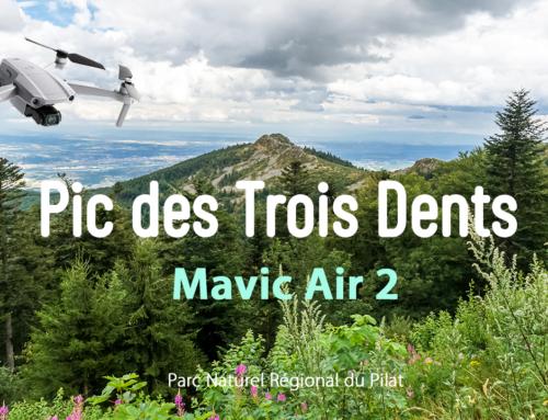Nouvelle vidéo – Pic des Trois Dents Superbe ! avec le DJI Mavic Air 2 – Parc Naturel Régional du Pilat